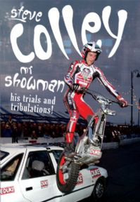 Steve Colley Mr Showman his Trials & Tribulations